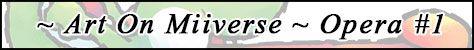 art-miiverse-banner-opera-01