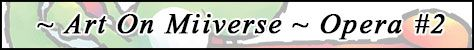 art-miiverse-banner-opera-02