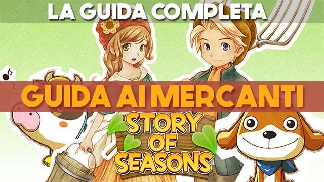 Story of Seasons: guida ai mercanti